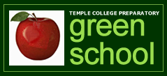 Temple College Prep is a Green School